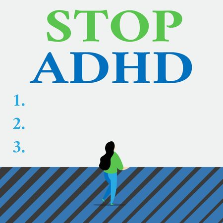 Writing note showing Stop Adhd. Business concept for Put at end the mental health disorder of children Hyperactive Lengthy hairstyle woman stand with one leg lifted in back view position