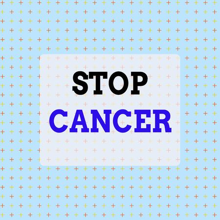 Conceptual hand writing showing Stop Cancer. Concept meaning prevent the uncontrolled growth of abnormal cells in the body Infinite Endless Aligned Two Tone CrossStitch Plus Sign Pattern