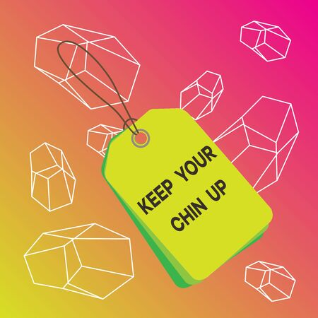 Word writing text Keep Your Chin Up. Business photo showcasing Remain cheerful in difficult circumstances High Spirit Label rectangle empty badge attached string colorful background tag small 版權商用圖片
