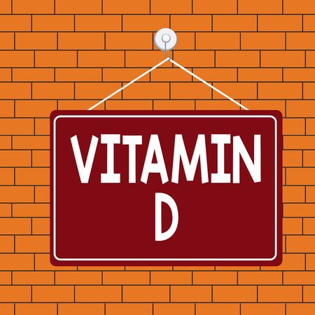 Text sign showing Vitamin D. Business photo text Nutrient responsible for increasing intestinal absorption Colored memo reminder empty board blank space attach background rectangle