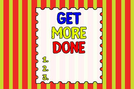 Conceptual hand writing showing Get More Done. Concept meaning Checklist Organized Time Management Start Hardwork Act Abstract background multicolor intersecting striped pattern 版權商用圖片
