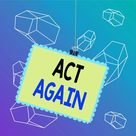 Word writing text Act Again. Business photo showcasing do something for a particular purpose Take action on something Stamp stuck binder clip paper clips square color frame rounded tip sticker 스톡 콘텐츠