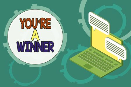 Conceptual hand writing showing You Re A Winner. Concept meaning Winning as 1st place or the champion in a competition Laptop receiving sending information internet wireless