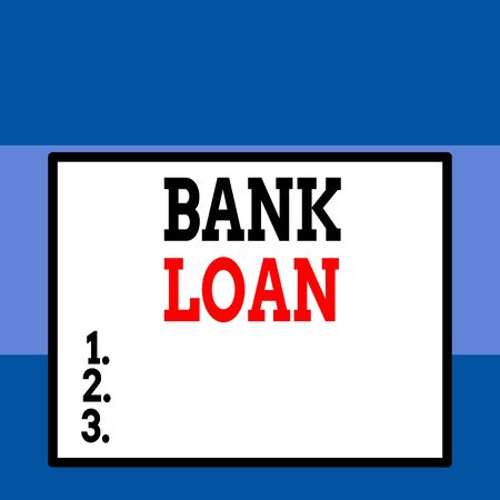 Conceptual hand writing showing Bank Loan. Concept meaning an amount of money loaned at interest by a bank to a borrower Close up view big blank rectangle abstract geometrical background Stockfoto