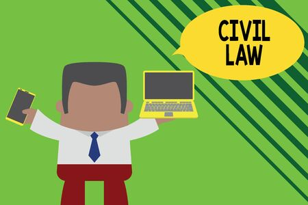 Conceptual hand writing showing Civil Law. Concept meaning Law concerned with private relations between members of community Professional man holding laptop in left mobile phone right