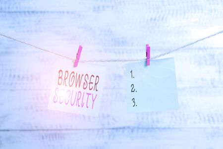 Text sign showing Browser Security. Business photo showcasing security to web browsers in order to protect networked data Clothesline clothespin rectangle shaped paper reminder white wood desk Reklamní fotografie