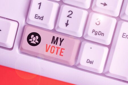 Handwriting text writing My Vote. Conceptual photo the act of showing your choice or opinion in an election or meeting