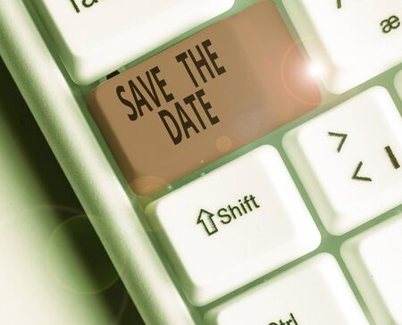 Conceptual hand writing showing Save The Date. Concept meaning Systematized events Scheduled activity Recorded Filed