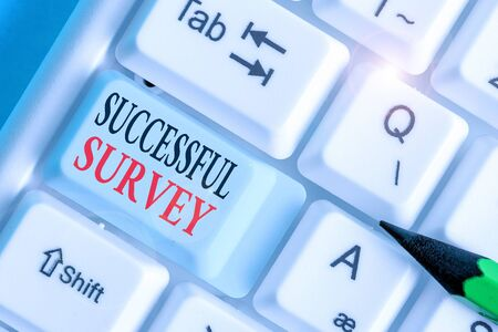 Writing note showing Successful Survey. Business concept for measure of opinions or experiences of a group of showing