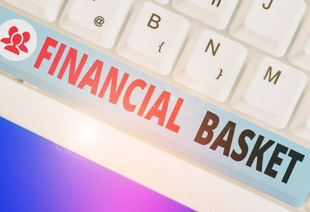 Text sign showing Financial Basket. Business photo text group of securities created for simultaneous buy or sell