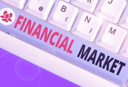 Text sign showing Financial Market. Business photo text market in which showing trade financial securities Reklamní fotografie