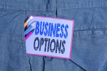 Text sign showing Business Options. Business photo text one thing that can be chosen from a set of possibilities Writing equipment and purple note paper inside pocket of man work trousers