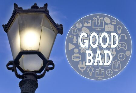 Text sign showing Good Bad. Business photo showcasing to seem to be going to have a good or bad result Life choices