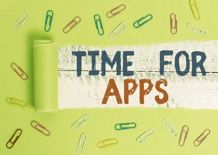 Text sign showing Time For Apps. Business photo text The best fullfeatured service that helps communicate faster Paper clip and torn cardboard placed above a wooden classic table backdrop
