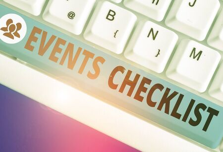 Text sign showing Events Checklist. Business photo text invaluable tool for successfully analysisaging your events