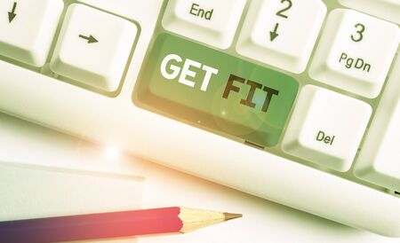 Writing note showing Get Fit. Business concept for right size or shape for someone or something keep your body healthy