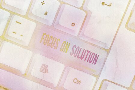 Text sign showing Focus On Solution. Business photo text Give full attention on dealing answer of the situation White pc keyboard with empty note paper above white background key copy space