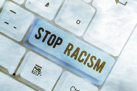 Word writing text Stop Racism. Business photo showcasing end the antagonism directed against someone of a different race