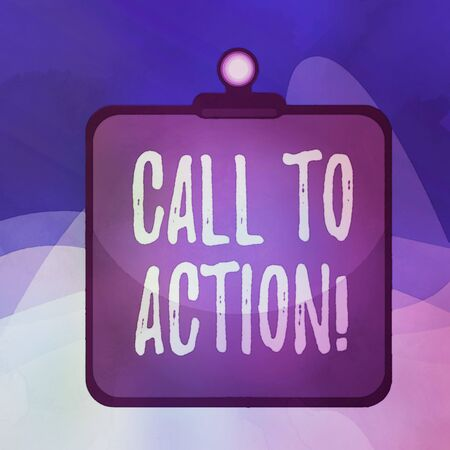 Writing note showing Call To Action. Business concept for exhortation do something in order achieve aim with problem Clipboard colorful background spring clip stuck bind empty plank frame