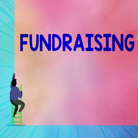 Text sign showing Fundraising. Business photo showcasing act of collecting or producing money for a particular purpose Back view young man climbing up staircase ladder lying big blank rectangle