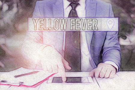 Writing note showing Yellow Fever. Business concept for tropical virus disease affecting the liver and kidneys Businessman with pointing finger in front of him