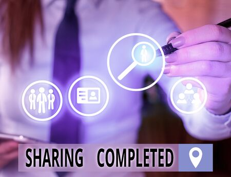 Text sign showing Sharing Completed. Business photo text to bring to an end and especially into a perfected state