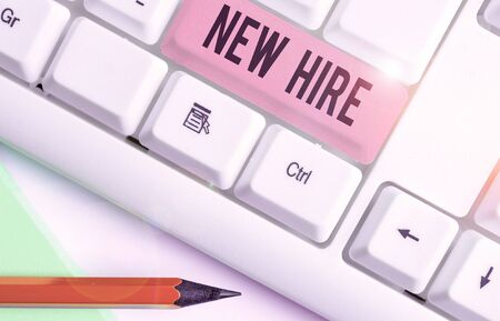 Handwriting text New Hire. Conceptual photo someone who has not previously been employed by the organization