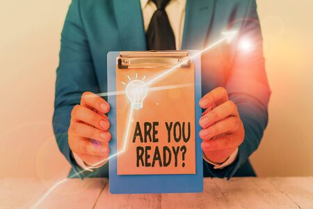 Writing note showing Are You Ready Question. Business concept for used telling someone start something when feel prepared