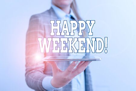 Text sign showing Happy Weekend. Business photo text something nice has happened or they feel satisfied with life Business concept with mobile phone and business woman