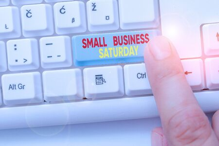 Text sign showing Small Business Saturday. Business photo showcasing American shopping holiday held during the Saturday