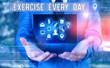 Writing note showing Exercise Every Day. Business concept for move body energetically in order to get fit and healthy