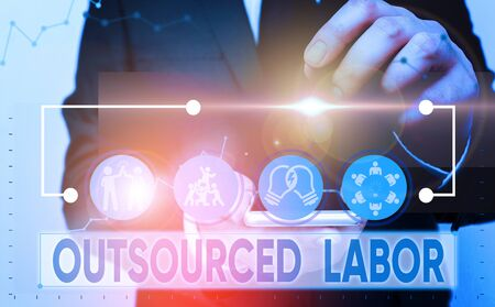 Text sign showing Outsourced Labor. Business photo showcasing jobs handled or getting done by external workforce
