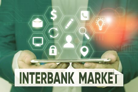 Word writing text Interbank Market. Business photo showcasing forex market where banks exchange different currencies