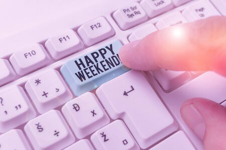 Text sign showing Happy Weekend. Business photo showcasing something nice has happened or they feel satisfied with life