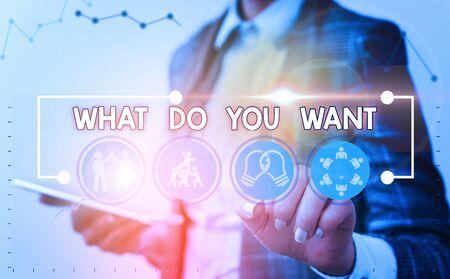 Wort schreiben Text, was Sie wollen. Geschäftsfoto, das verwendet wird, um jemandem etwas anzubieten oder nach seinem Bedarf zu fragen? Standard-Bild