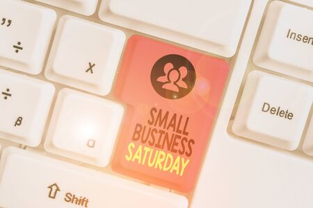 Writing note showing Small Business Saturday. Business concept for American shopping holiday held during the Saturday