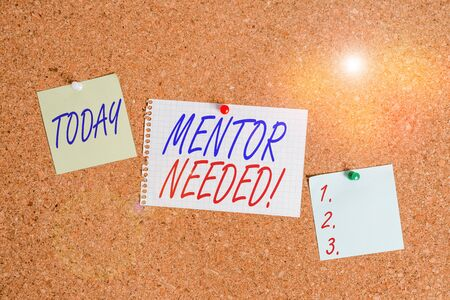 Text sign showing Mentor Needed. Business photo showcasing Employee training under senior assigned act as advisor Corkboard color size paper pin thumbtack tack sheet billboard notice board
