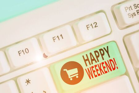 Writing note showing Happy Weekend. Business concept for something nice has happened or they feel satisfied with life