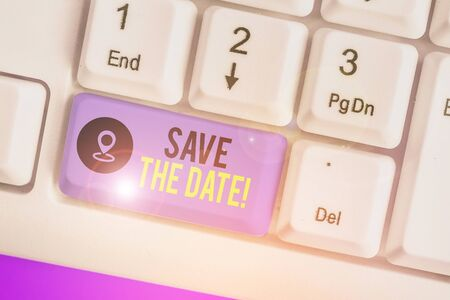 Handwriting text writing Save The Date. Conceptual photo remember not schedule anything else on this day