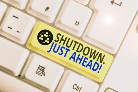 Conceptual hand writing showing Shutdown Just Ahead. Concept meaning closing factory business either short time or forever