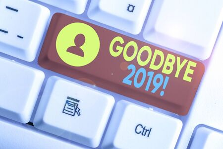 Conceptual hand writing showing Goodbye 2019. Concept meaning express good wishes when parting or at the end of last year Archivio Fotografico