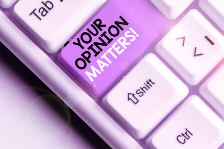 Text sign showing Your Opinion Matters. Business photo text show you do not agree with something that just been said