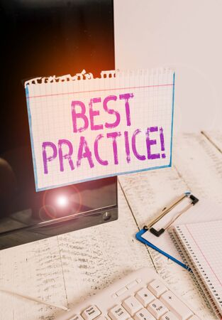 Conceptual hand writing showing Best Practice. Concept meaning commercial procedures accepted prescribed being correct Note paper taped to black screen near keyboard stationary Stock fotó