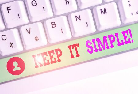 Word writing text Keep It Simple. Business photo showcasing ask something easy understand not go into too much detail 写真素材