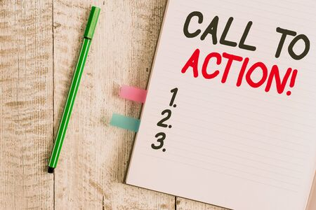 Word writing text Call To Action. Business photo showcasing exhortation do something in order achieve aim with problem Thick pages notebook stationary placed above classic look wooden backdrop