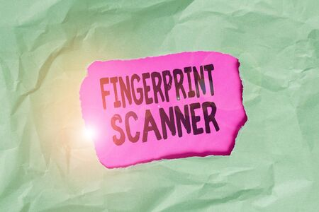 Word writing text Fingerprint Scanner. Business photo showcasing Use fingerprint for biometric validation to grant access Green crumpled ripped colored paper sheet centre torn colorful background