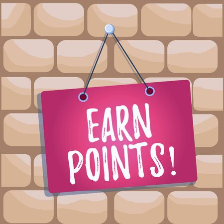 Handwriting text Earn Points. Conceptual photo collecting scores in order qualify to win big prize Colored memo reminder empty board blank space attach background rectangle