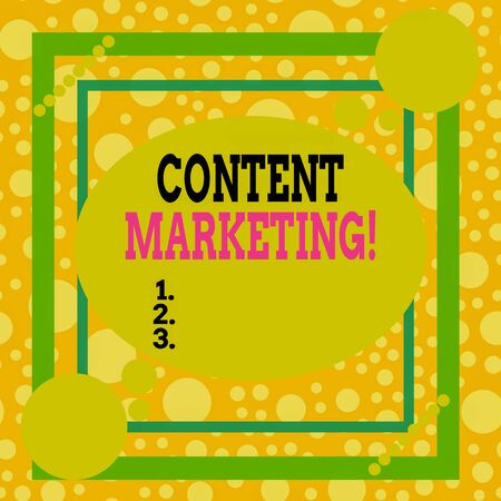 Text sign showing Content Marketing. Business photo text involves creation and sharing of online material Asymmetrical uneven shaped format pattern object outline multicolour design