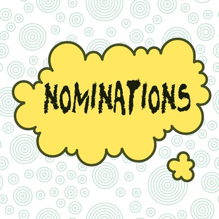 Conceptual hand writing showing Nominations. Concept meaning action of nominating or state being nominated for prize Asymmetrical uneven shaped pattern object multicolour design Imagens