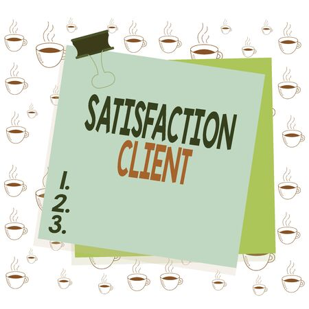 Writing note showing Satisfaction Client. Business concept for benefits which customers get from purchasing products Paper stuck binder clip colorful background reminder memo office supply